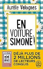En voiture, Simone ! Le livre de poche. de Aurélie Valognes