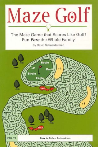 Maze Golf: The Maze Game That Scores Like Golf! : Fun Fore the Whole Family por David Schneiderman