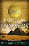 Napoleon's Pyramids (An Ethan Gage adventure)