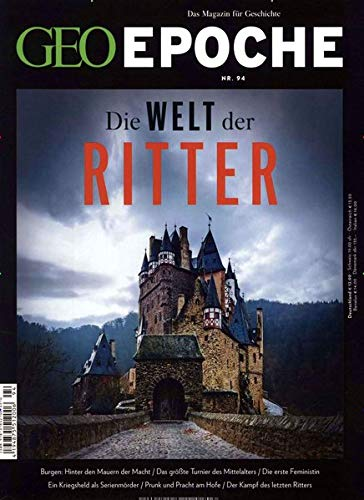 GEO Epoche / GEO Epoche 94/2018 - Die Welt der Ritter