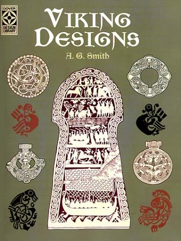 Viking Designs (Dover Design Library) (Dover Pictorial Archive Series) (Smith G E)