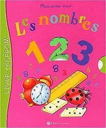Raconte-moi : Les Nombres (1 livre + 1 CD-Rom)