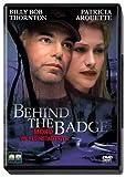 Behind the Badge - Mord im Kleinstadtidyll - Billy Bob Thornton, Patricia Arquette, Sela Ward, William Devane, Jena Malone