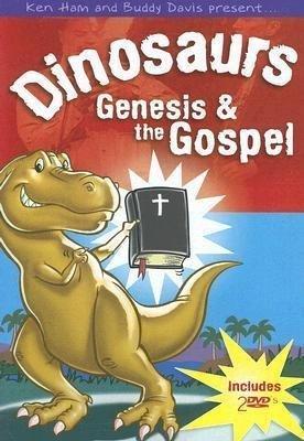 Dinosaurs, Genesis & the Gospel by Answers in Genesis