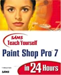 Sams Teach Yourself Paint Shop Pro 7...