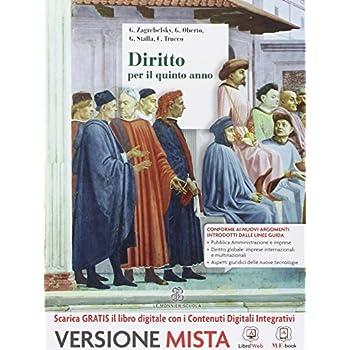 Diritto. Per La 5ª Classe Delle Scuole Superiori. Con E-Book. Con Espansione Online