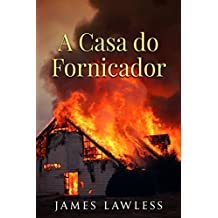 A Casa do Fornicador (Portuguese Edition)