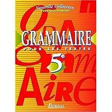 Grammaire pour les textes 5ème