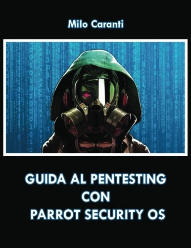 Guida al Pentesting con Parrot Security OS