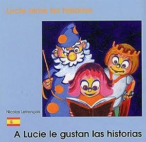 """Afficher """"Lucie aime les histoires / A Lucie le gustan las historias"""""""