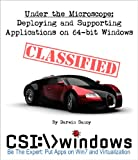 Deploying and Supporting Applications on 64-bit Windows (English Edition)