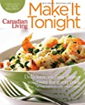 Canadian Living: Make It Tonight: Del...