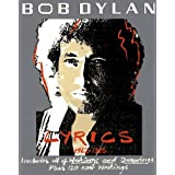 Lyrics, 1962-1985: Includes All of Writings and Drawings Plus 120 New Writings