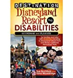 [DESTINATION DISNEYLAND RESORT WITH DISABILITIES: A GUIDEBOOK AND PLANNER FOR FAMILIES AND FOLKS WITH DISABILITIES TRAVELING TO DISNEYLAND RESORT PARK BY BUCHHOLZ, SUE(AUTHOR)]PAPERBACK -