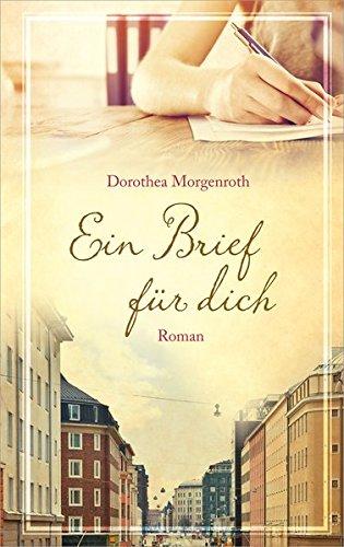 Buchseite und Rezensionen zu 'Ein Brief für dich: Roman.' von Dorothea Morgenroth