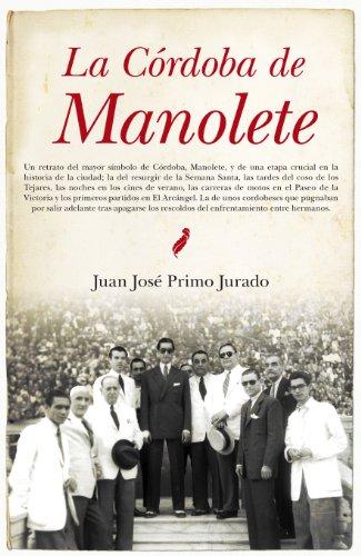 La Córdoba de Manolete (Andalucía) por Juan José Primo Jurado