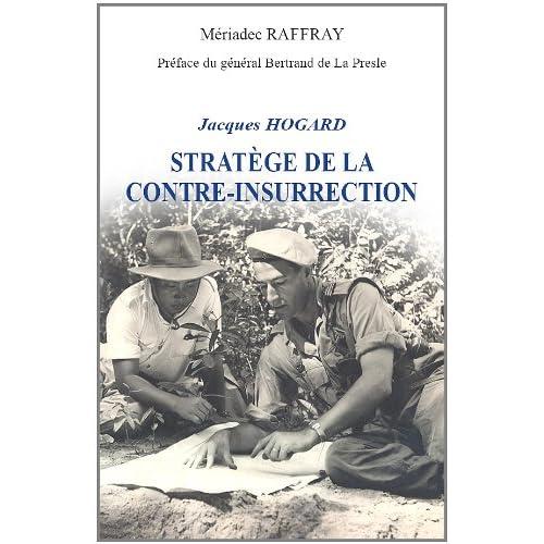 Général Jacques Hogard : Stratège de la contre-insurrection