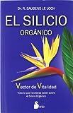 El silicio organico / The Organic Silicon
