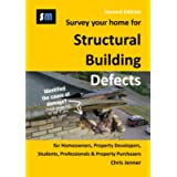 Survey Your Home for Structural Building Defects: For Homeowners, Property Developers, Students, Professionals and…