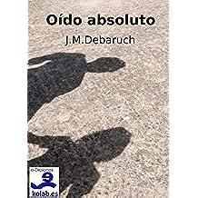 Oído Absoluto (Colección Novela Fantástica nº 2)