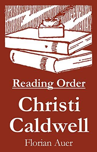 Christi Caldwell - Reading Order Book - Complete Series Companion Checklist