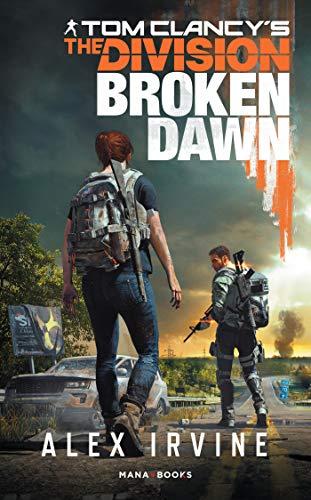Tom Clancy's The Division -Broken Dawn numérique Version Française