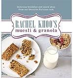 : [(Rachel Khoo's Muesli and Granola)] [ By (author) Rachel Khoo ] [April, 2015]