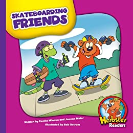 Skateboarding Friends (Herbster Readers: The First Day of School: Level 3 Readers: Sports) by [Minden, Cecilia]