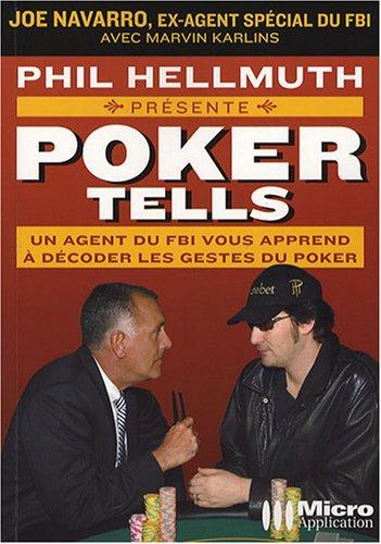 Poker Tells : Lisez dans leurs pensées et raflez la mise