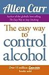 Allen Carr's Easy Way to Control Alco...