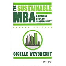[(The Sustainable MBA : A Business Guide to Sustainability)] [By (author) Giselle Weybrecht] published on (December, 2013)