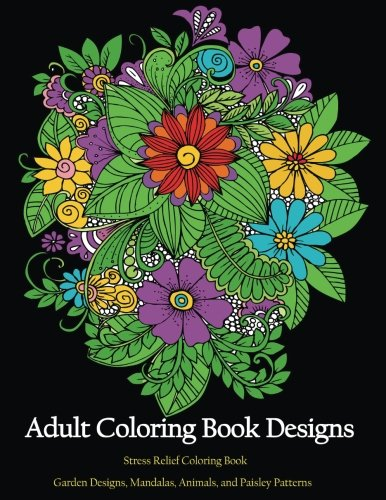 Adult-Coloring-book-Designs-Stress-relief-coloring-Garden-Designs-Mandalas-Animals-and-Paisley-Patterns