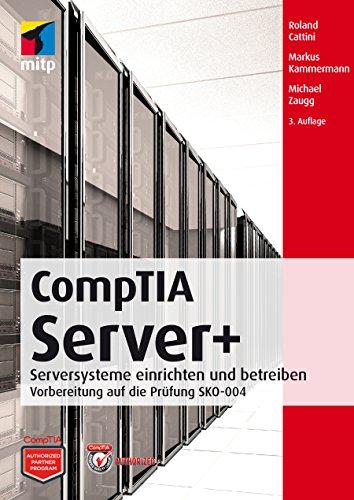 Markus Kammermann\'s CompTIA Server+ - Vorbereitung auf die Prüfung ...