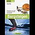 Bergsteigen: Das Praxisbuch zu den Themen Bergwandern, Klettersteiggehen, Hochtouren und Skitourengehen von erfahrenen Berufsbergführern mit Hinweisen zur richtigen Ernährung und optimalen Ausrüstung
