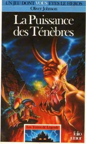 Les Terres de Légende, Tome 5 : La puissance des ténèbres