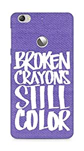 AMEZ broken crayons still colour Back Cover For Letv Le 1S