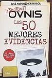Ovnis: las 50 mejores evidencias (Historia Oculta)