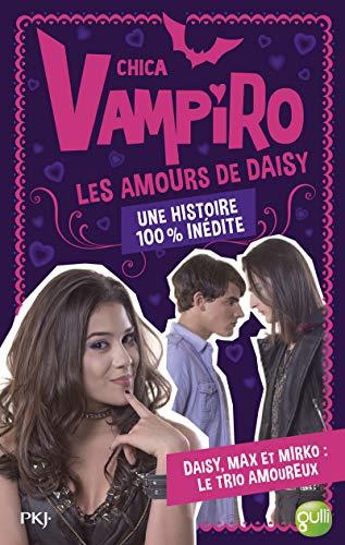 Chica Vampiro hors série : Les Amours de Daisy