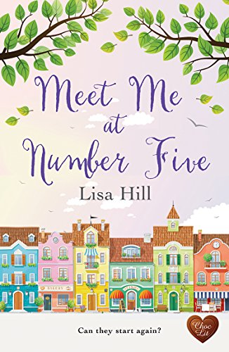 Meet Me at Number Five (Choc Lit) by [Hill, Lisa]