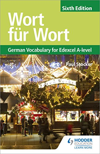 Wort für Wort Sixth Edition: German Vocabulary for Edexcel A-level (Edexcel a Level) (English Edition)