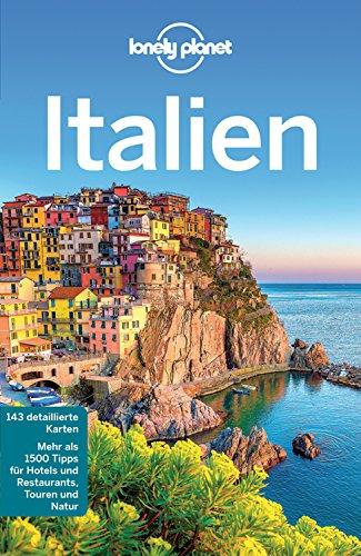 Lonely Planet Reiseführer Italien: mit Downloads aller Karten (Lonely Planet Reiseführer E-Book)