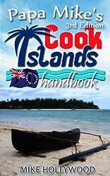 Papa Mike's Cook Islands Handbook, 3rd Edition (English Edition)