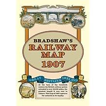 Bradshaw's Railway Folded Map 1907 by George Bradshaw (2011-11-20)