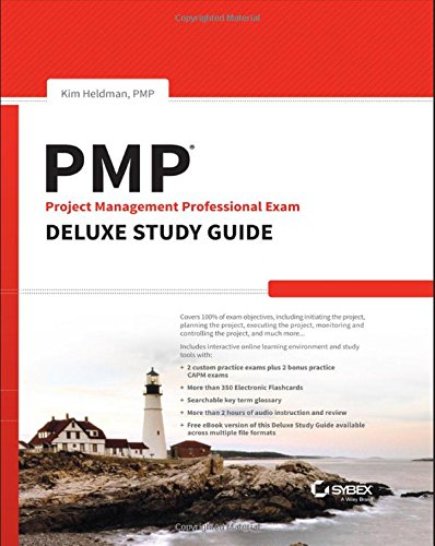 PMP Project Management Professional Exam Deluxe Study Guide por Kim Heldman