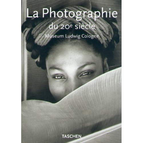 La photographie du XXe siècle