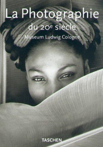 La photographie du XXe siècle par Museum Ludwig Cologne