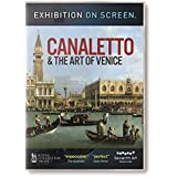 Canaletto: Art Of Venice