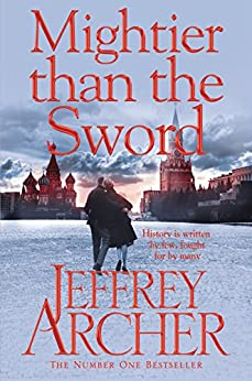 Mightier than the Sword (Clifton Chronicles Book 5) by [Archer, Jeffrey]