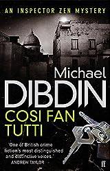 Cosi Fan Tutti (Aurelio Zen 05) by Michael Dibdin (2011-02-17)