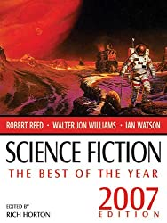 Science Fiction: The Best of the Year (2007 Edition) (English Edition)